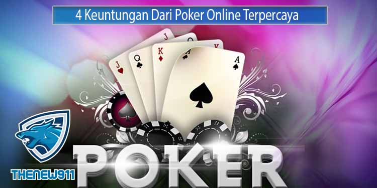Keuntungan Poker Online Terpercaya